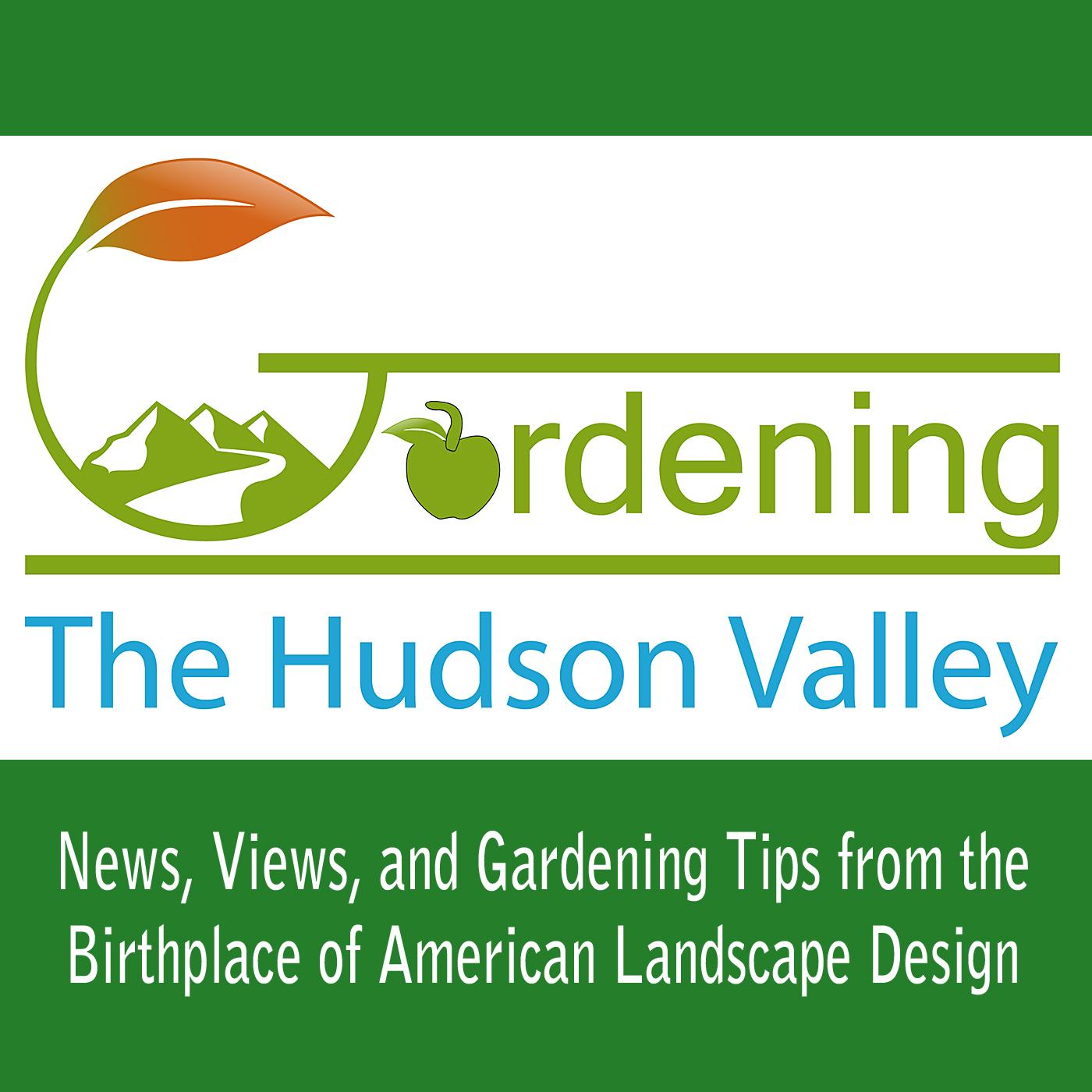 Gardening the Hudson Valley